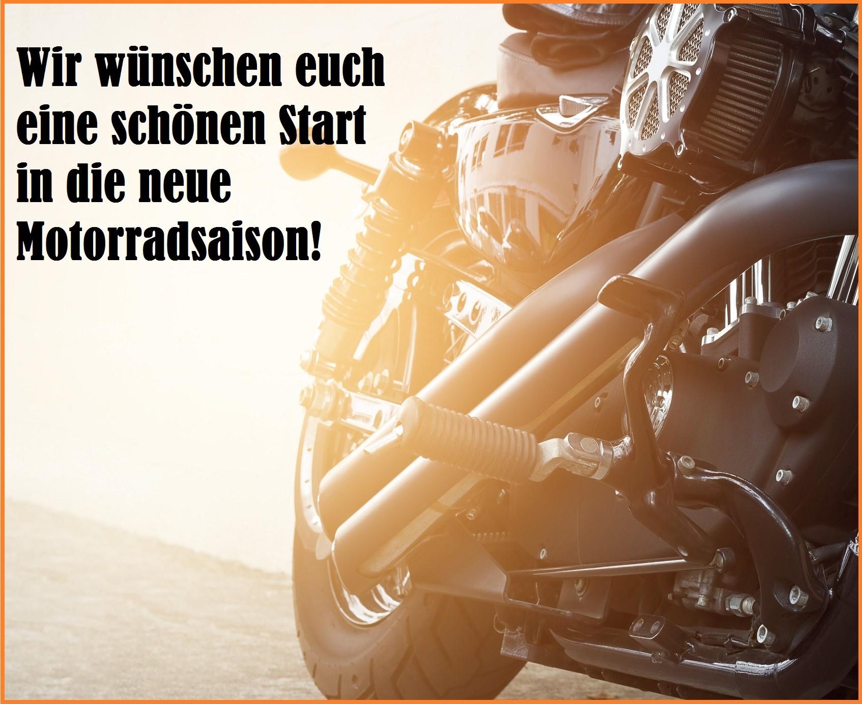 Wir wünschen euch eine schönen Start in die neue Motorradsaison!